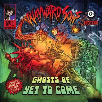 wayward sons ghosts of yet to come cover